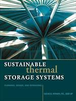 Sustainable Thermal Storage Systems Planning Design and Operations (Mechanical Engineering)