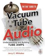 The Tab Guide to Vacuum Tube Audio (TAB Electronics)