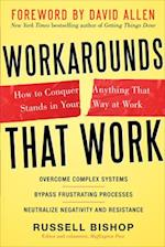 Workarounds That Work: How to Conquer Anything That Stands in Your Way at Work af Russell, David Bishop, Allen
