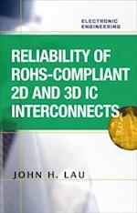 Reliability of RoHS-Compliant 2D and 3D IC Interconnects (Electronics)