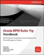 Oracle Business Process Management Suite 11g Handbook (Oracle Press)