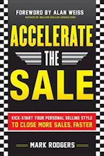 Accelerate the Sale