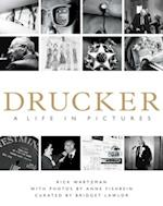 Drucker: A Life in Pictures af Rick Wartzman