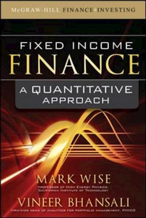 Fixed Income Finance: A Quantitative Approach af Vineer Wise Mark