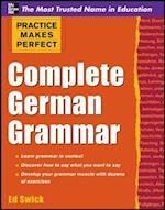 Practice Makes Perfect Complete German Grammar (Practice Makes Perfect Series)