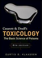 Casarett & Doull's Toxicology: The Basic Science of Poisons, Eighth Edition (Pharmacology)