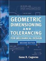 Geometric Dimensioning and Tolerancing for Mechanical Design (Mechanical Engineering)