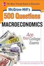 McGraw-Hill's 500 Macroeconomics Questions (Mcgraw-hill's 500 Questions)