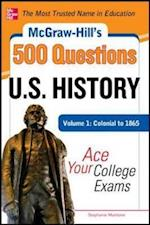 McGraw-Hill's 500 U.S. History Questions, Volume 1