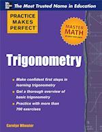 Practice Makes Perfect Trigonometry (Practice Makes Perfect Series)