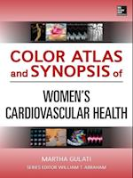 Color Atlas and Synopsis of Womens Cardiovascular Health (Atlas Series)