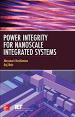 Power Integrity for Nanoscale Integrated Systems af Raj Nair