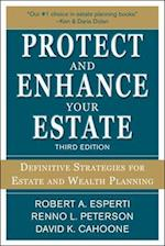 Protect and Enhance Your Estate: Definitive Strategies for Estate and Wealth Planning 3/E (Personal Finance Investment)
