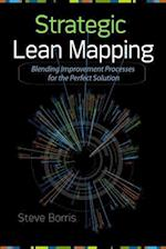 Strategic Lean Mapping (Mechanical Engineering)
