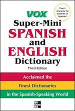 Vox Super-Mini Spanish and English Dictionary (Vox Dictionaries)