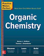 Practice Makes Perfect Organic Chemistry (Practice Makes Perfect Series)