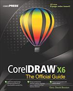CorelDRAW X6 The Official Guide (The Official Guide)