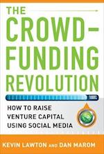 The Crowdfunding Revolution: How to Raise Venture Capital Using Social Media (Professional Finance Investment)