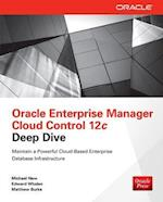Oracle Enterprise Manager Cloud Control 12c Deep Dive (Database ERP OMG)
