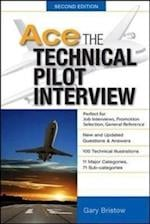 Ace The Technical Pilot Interview 2/E (Aviation)