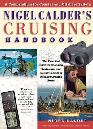 Nigel Calder's Cruising Handbook: A Compendium for Coastal and Offshore Sailors af Nigel Calder