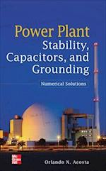 Power Plant Stability, Capacitors, and Grounding