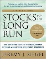 Stocks for the Long Run 5/E:  The Definitive Guide to Financial Market Returns & Long-Term Investment Strategies (Management & leadership)