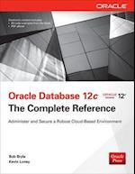 Oracle Database 12c The Complete Reference (Database ERP OMG)