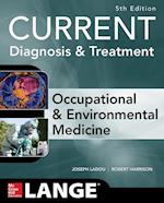 CURRENT Occupational and Environmental Medicine (A L Lange Series)