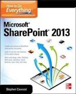 How to Do Everything Microsoft SharePoint 2013 (How to Do Everything)