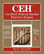 CEH Certified Ethical Hacker Practice Exams (All-In-One)