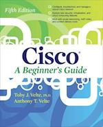 Cisco A Beginner's Guide, Fifth Edition (Networking Communication OMG)