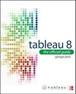 Tableau 8: The Official Guide af George Peck