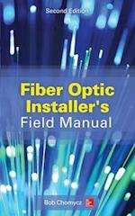 Fiber Optic Installer's Field Manual, Second Edition (Electronics)