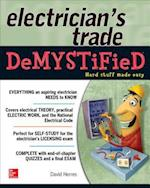 The Electrician's Trade DeMYSTiFieD (Demystified)