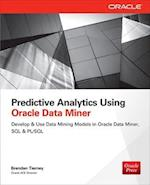 Predictive Analytics Using Oracle Data Miner (Database ERP OMG)