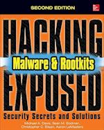 Hacking Exposed Malware & Rootkits: Security Secrets and Solutions (Hacking Exposed)