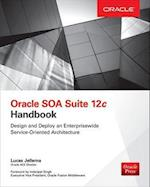 Oracle SOA Suite 12c Handbook (Database ERP OMG)