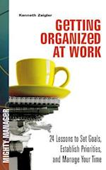 Getting Organized at Work af Kenneth Zeigler