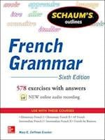 Schaums Outline of French Grammar 6/E (Schaum's Foreign Language Series)