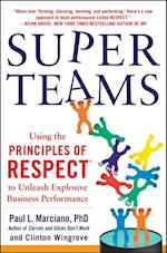SuperTeams: Using the Principles of RESPECT  to Unleash Explosive Business Performance af Clinton Wingrove