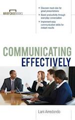 Communicating Effectively (Briefcase Books Paperback)