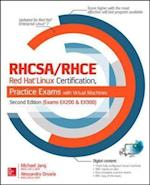 RHCSA/RHCE Red Hat Linux Certification Practice Exams with Virtual Machines, Second Edition (Exams EX200 & EX300) (Certification Career OMG)