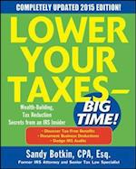 Lower Your Taxes - Big Time! 2015 Edition