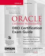 Oracle Certified Professional DBO Certification Exam Guide [With CDROM] (Oracle Certified Professional Osborne)