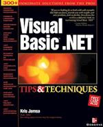Visual Basic .Net Tips and Techniques (Tips & Techniques)