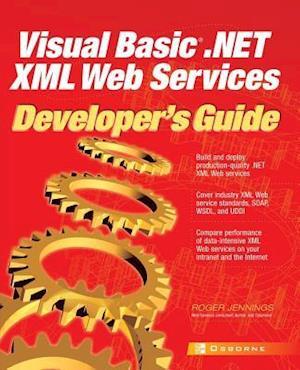 Visual Basic.NET XML Web Services Developer's Guide