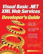 Visual Basic .Net XML Web Services Developer's Guide (Developers Guides Osborne)