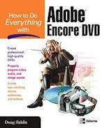 How to Do Everything with Adobe Encore DVD (How to Do Everything)