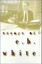 Essays of E.B. White af Robert DiYanni